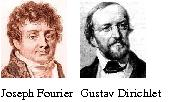 Joseph Fourier and Gustav Dirichlet